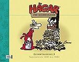 Image de Hägar der Schreckliche Gesamtausgabe 06: Tagesstrips 1981 bis 1983 (Hägar der Schreckliche, Band 6)
