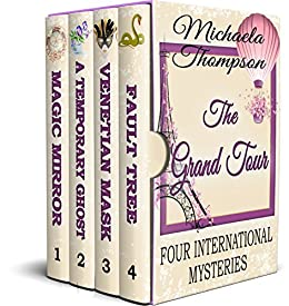 The Grand Tour: Four International Mysteries by [Thompson, Michaela]