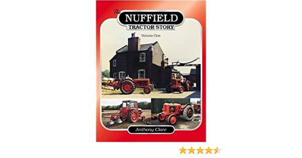 2 Nuffield Tractor Story Nuffield /& Leyland 1963-1982 The v