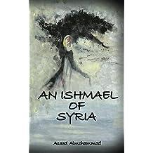 An Ishmael of Syria (English Edition)