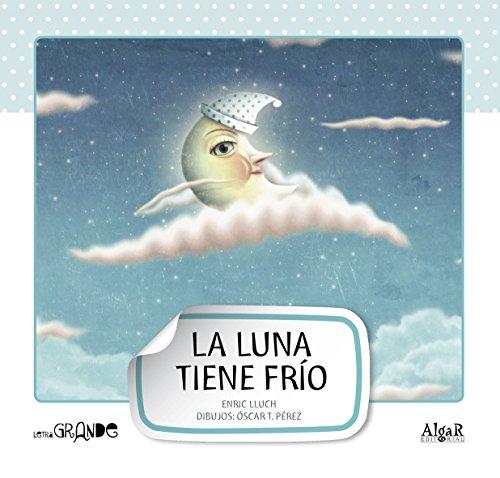 La luna tiene frio -mayuscula- (Letra grande) por Enric Lluch Girbés