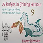 WHITE COTTON CARDS A Knight in Shining Armour Happy 9, Handmade Boys 9th Birthday Card (Dragon)