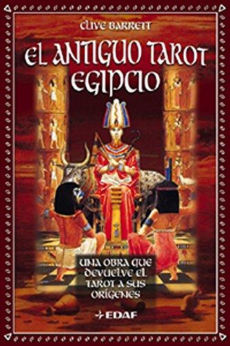 Antiguo Tarot Egipcio. Una Obra Que Devuelve El Tarot A Sus Orígenes