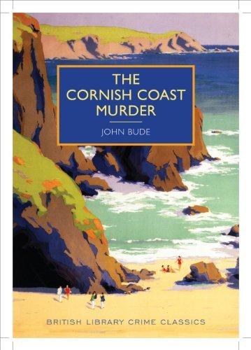 The Cornish Coast Murder (British Library Crime Classics) by John Bude (2014-04-15)