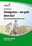 Produkt-Bild: Schulgarten - wie geht denn das? (CD-ROM): Grundschule, Sachunterricht, Klasse 2-3