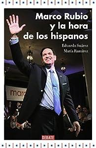 Marco Rubio y la hora de los hispanos par Eduardo Suárez
