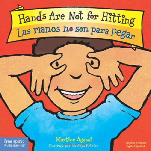 Las Manos No Son Para Pegar/Hands Are Not For Hitting (Best Behavior) por Martine Agassi