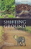 Shifting Ground: People, Animals and Mobility in India's Environmental History
