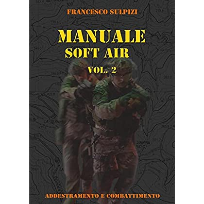 Manuale Soft Air: 2