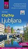Reise Know-How CityTrip Ljubljana: Reiseführer mit Stadtplan und kostenloser Web-App - Daniela Schetar, Friedrich Köthe