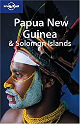 Papua New Guinea & Solomon Islands (Lonely Planet) by Andrew Burke (2005-05-01)