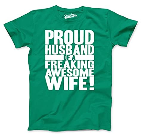Crazy Dog TShirts - Mens Proud Husband of a Freaking Awesome Wife Funny Marriage T shirt (Green) 5XL - Homme