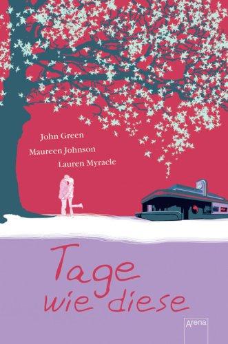 Buchseite und Rezensionen zu 'Tage wie diese' von John Green