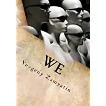 We by Yevgeny Zamyatin (2015-08-10)
