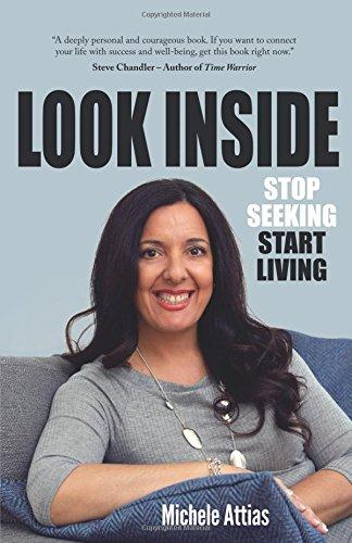 Look Inside: Stop Seeking Start Living