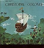 Telecharger Livres QUI EST CHRISTOPHE COLOMB (PDF,EPUB,MOBI) gratuits en Francaise