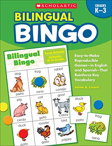 Bilingual Bingo, Grades K-3: Easy-To-Make Reproducible Games--In English and Spanish--That Reinforce Key Vocabulary for Emergent Readers and Englis