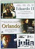 Pack: Orlando + Eduardo II + Julia [DVD]