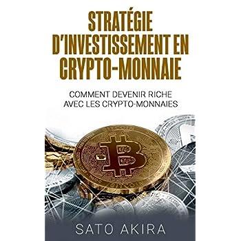 Stratégie d'investissement en crypto-monnaie : Comment devenir riche avec les crypto-monnaies