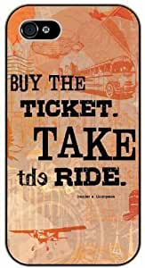 Buy the ticket, take the ride - Hunter S. Thompson - Adventurer For Iphone 5C Case Cover plastic case BLACK