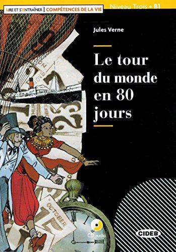 Le tour du monde en 80 jours. Livello B1. Con app. Con CD-Audio
