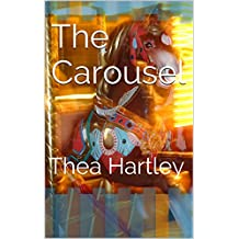 The Carousel: Thea Hartley