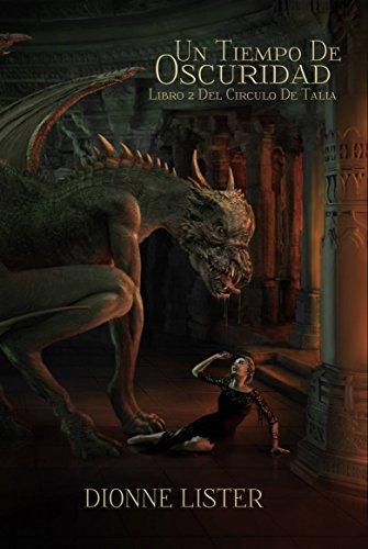 Un tiempo de oscuridad por Dionne Lister