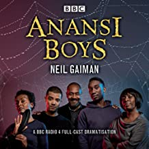 Anansi Boys: A BBC Radio 4 full-cast dramatisation (BBC Audio)