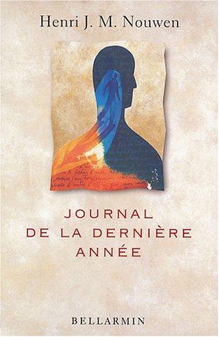 Voyage intérieur : Journal de la dernière année par Henri Nouwen