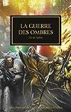 the horus heresy tome 37 la guerre des ombres elus du sigillite