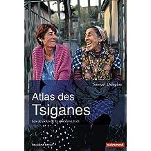 Atlas des Tsiganes : Les dessous de la question rom