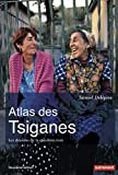 Atlas des Tsiganes : Les dessous de la question rom