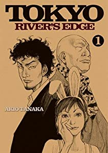 Tokyo River's Edge Edition simple Tome 1