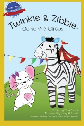 twinkie-and-zibbie-go-to-the-circus