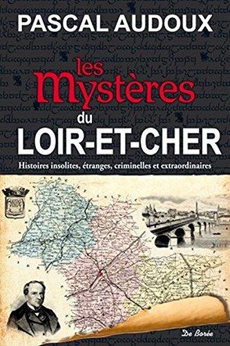 Mystères du Loir-et-Cher (Les)