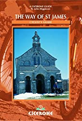 Way of St James Cyclist Guide: A Cyclists' Guide from Le Puy En Velay to Santiago De Compostela: Le Puy to Santiago - A Cyclist's Guide (Cicerone Cycling)