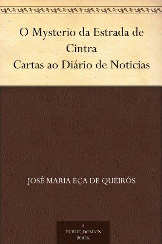 o-mysterio-da-estrada-de-cintra-cartas-ao-diario-de-noticias-portuguese-edition