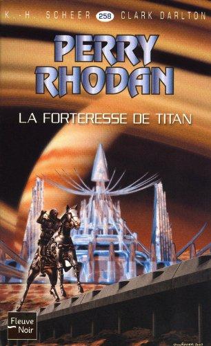 Perry Rhodan : La Forteresse de Titan