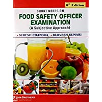 Short Notes on Food Safety Officer Examination - A Subjective Approach (6th,Edition,2020)