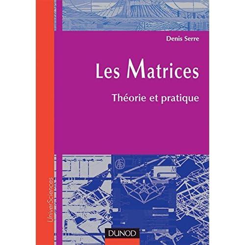 Matrices : Théorie et pratique