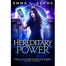 Hereditary Power (The Gatekeeper's Curse Book 3)