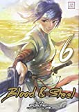 Blood & Steel, Tome 6