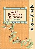 Warm Pathogen Diseases: A Clinical Guide