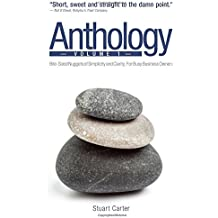 Anthology, Vol. 1: Bite-Sized Nuggets of Simplicity and Clarity for Busy Business Owners: Volume 1