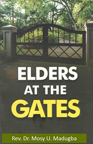 Elders at the Gates: Learning to man your Gates of influence (English Edition)