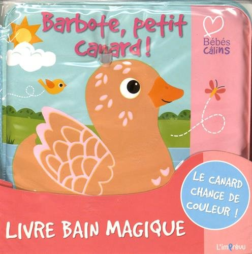 Barbote, petit canard !