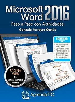 Microsoft Word 2016 Paso A Paso Con Actividades por Gonzalo Ferreyra Cortés epub