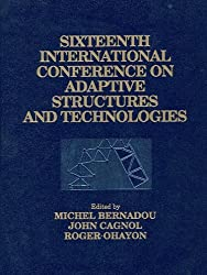Sixteenth International Conference on Adaptive Structures And Technologies