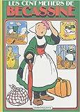 Les cent métiers de Bécassine, tome 18