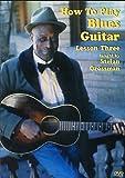 Stefan Grossman - How To Play Blues Guitar Lesson 3 [2006] [DVD] [NTSC]